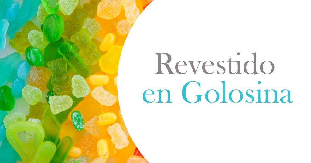 REVESTIDO EN GOLOSINA